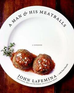 A Man And His Meatballs - John Lafemina,Pam Manela - cover