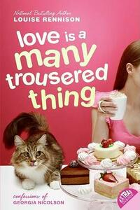 Love Is a Many Trousered Thing - Louise Rennison - cover
