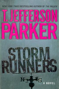 Storm Runners - T Jefferson Parker - cover