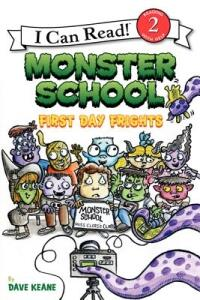 Monster School: First Day Frights - Dave Keane - cover