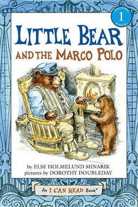 Little Bear and the Marco Polo - Else Holmelund Minarik - cover