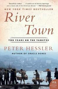 River Town: Two Years on the Yangtze - Peter Hessler - cover