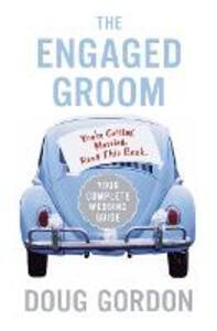 The Engaged Groom - Doug Gordon - cover