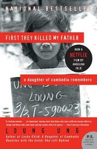 First They Killed My Father: A Daughter of Cambodia Remembers - Loung Ung - cover