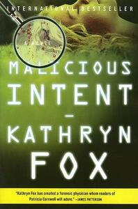 Malicious Intent - Kathryn Fox - cover