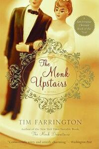 The Monk Upstairs - Tim Farrington - cover