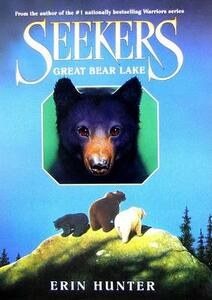 Seekers #2: Great Bear Lake - Erin Hunter - cover