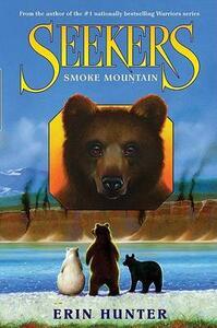 Seekers #3: Smoke Mountain - Erin Hunter - cover