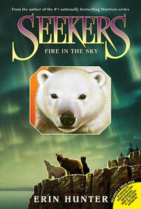 Seekers #5: Fire in the Sky - Erin Hunter - cover