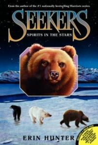 Seekers #6: Spirits in the Stars - Erin Hunter - cover