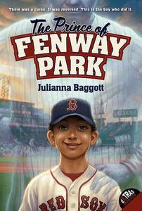 The Prince of Fenway Park - Julianna Baggott - cover