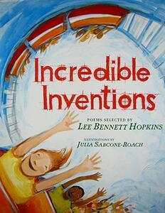 Incredible Inventions: Poems - Lee Bennett Hopkins - cover