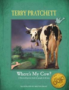 Where's My Cow? - Terry Pratchett - cover