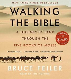 Walking the Bible CD Low Price: A Journey by Land Through the Five Books of Moses - Bruce Feiler - cover