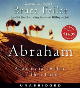 Abraham CD Low Price: A Journey to the Heart of Three Faiths - Bruce Feiler - cover