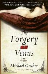 The Forgery of Venus: A Novel - Michael Gruber - cover