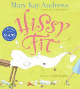 Hissy Fit - Mary Kay Andrews - cover