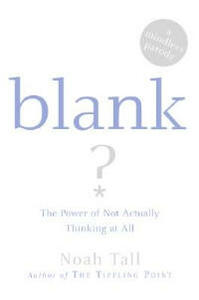 Blank: Power of Not Actually Thinking at All (A Mindless Parody) - Michael Solomon - cover