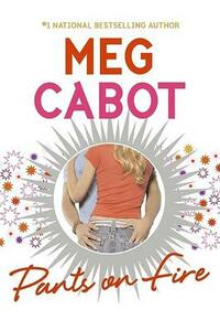 Pants on Fire - Meg Cabot - cover