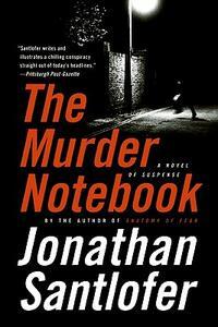 The Murder Notebook: A Novel of Suspense - Jonathan Santlofer - cover