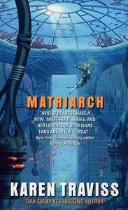 Matriarch - Karen Traviss - cover