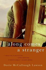 Along Comes a Stranger - Dorie McCullough Lawson - cover