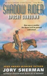 Shadow Rider: Apache Sundown - Jory Sherman - cover