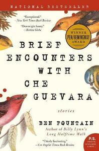 Brief Encounters with Che Guevara: Stories - Ben Fountain - cover