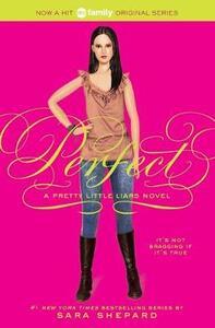 Pretty Little Liars #3: Perfect - Sara Shepard - cover