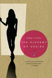 The Alchemy of Desire - Tarun J Tejpal - cover