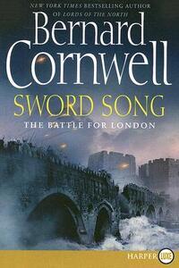 Sword Song: The Battle for London - Bernard Cornwell - cover