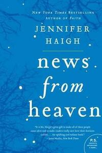 News From Heaven: The Bakerton Stories - Jennifer Haigh - cover