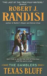 Texas Bluff: The Gamblers - Robert J. Randisi - cover