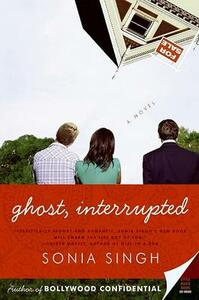 Ghost, Interrupted - Sonia Singh - cover