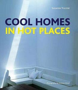 Cool Homes in Hot Places - Suzanne Trocme - cover