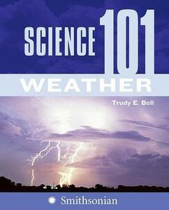 Science 101: Weather - Trudy Bell - cover