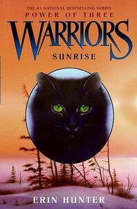 Warriors: Power of Three #6: Sunrise - Erin Hunter - cover