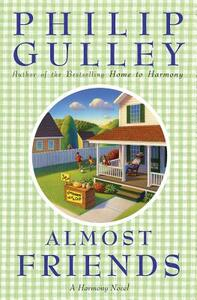 Almost Friends: A Harmony Novel - Philip Gulley - cover