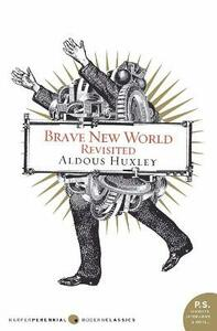 Brave New World Revisited - Aldous Huxley - cover