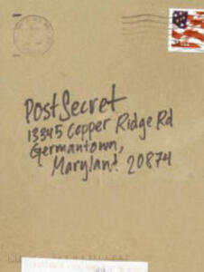 Postsecret: Extraordinary Confessions from Ordinary Lives - cover