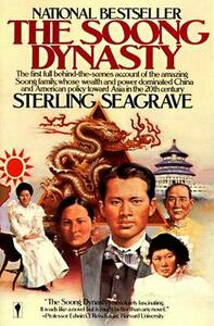 The Soong Dynasty - Sterling Seagrave - cover