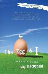 The Egg and I - Betty MacDonald - cover