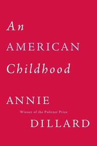 An American Childhood - Annie Dillard - cover