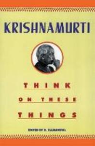 Think on These Things - J. Krishnamurti - cover