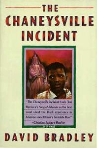 The Chaneysville Incident - David Bradley - cover