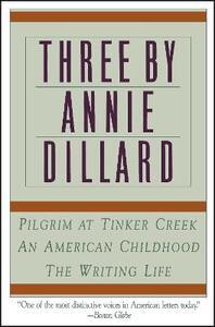 Three by Annie Dillard - Annie Dillard - cover