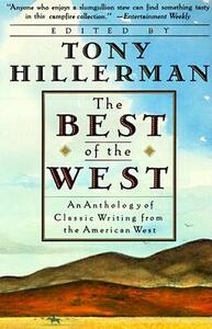 The Best of the West: An Anthology of Classic Writing from the American West - cover