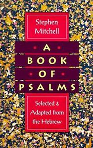 A Book of Psalms: Selected & Adapted from the Hebrew - Stephen Mitchell - cover