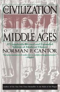 Civilization of the Middle Ages - Norman F. Cantor - cover