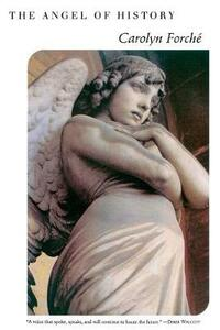 The Angel of History - Carolyn Forche - cover